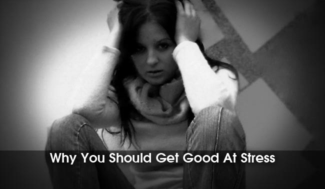 why get good at beating stress